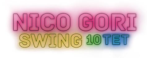 Nico Gori Swing 10tet